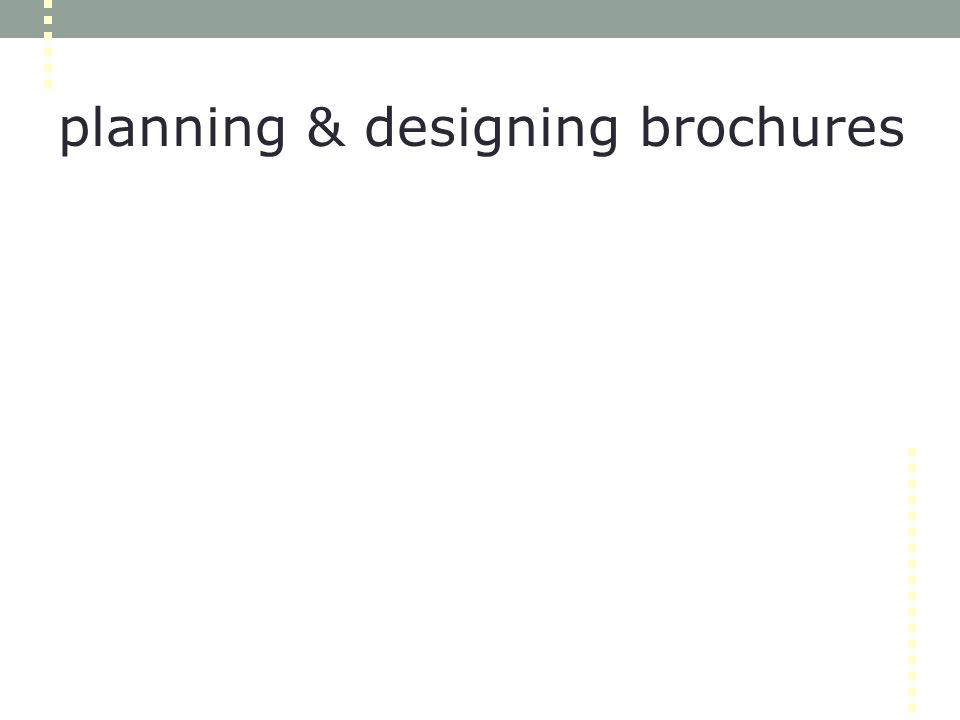 planning & designing brochures