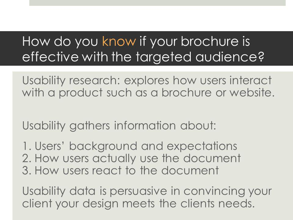 How do you know if your brochure is effective with the targeted audience.