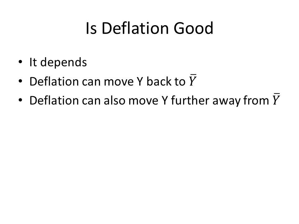 Is Deflation Good