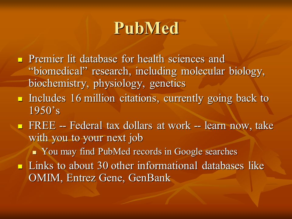 "PubMed Premier lit database for health sciences and ""biomedical"" research, including molecular biology, biochemistry, physiology, genetics Premier lit"