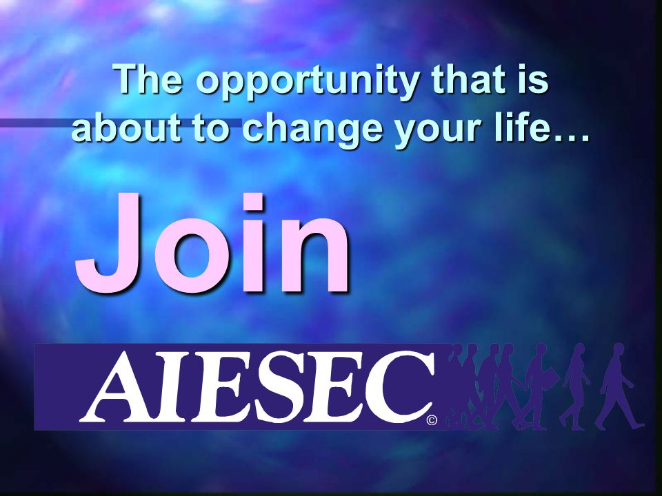 The opportunity that is about to change your life… Join