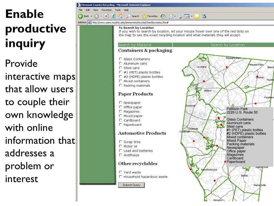 Enable productive inquiry Provide interactive maps that allow users to couple their own knowledge with online information that addresses a problem or interest