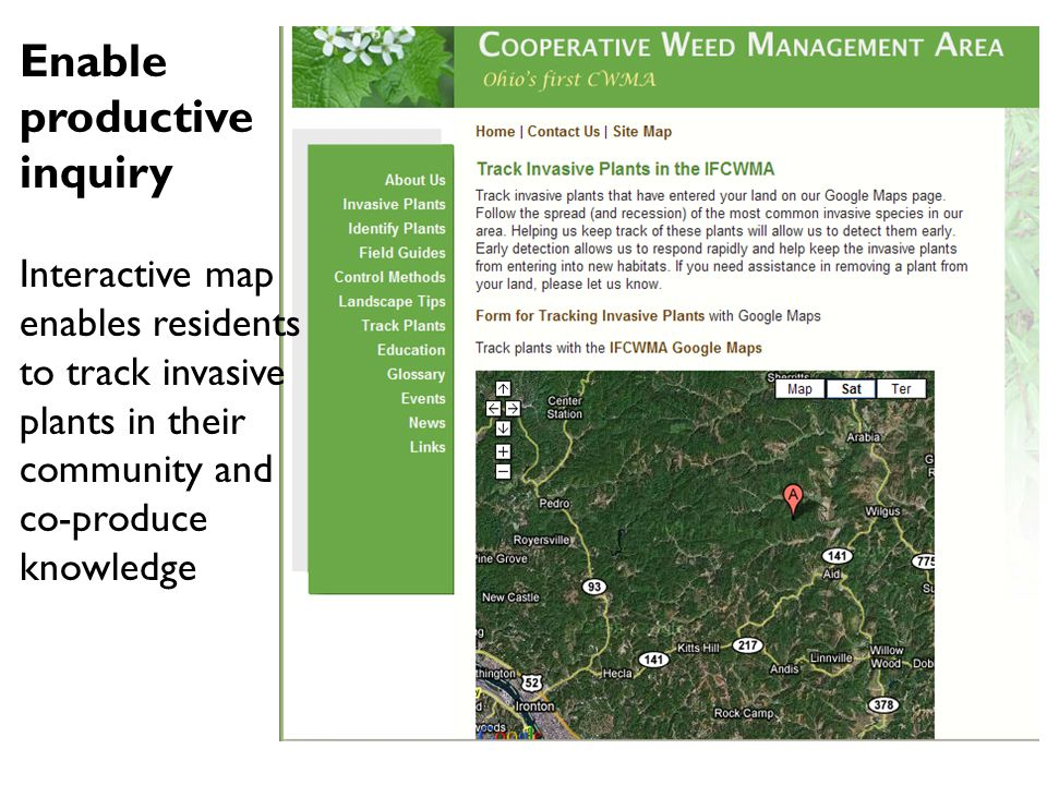 Enable productive inquiry Interactive map enables residents to track invasive plants in their community and co-produce knowledge