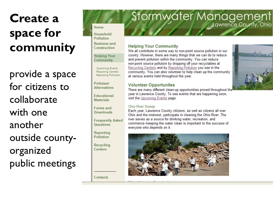 Create a space for community provide a space for citizens to collaborate with one another outside county- organized public meetings