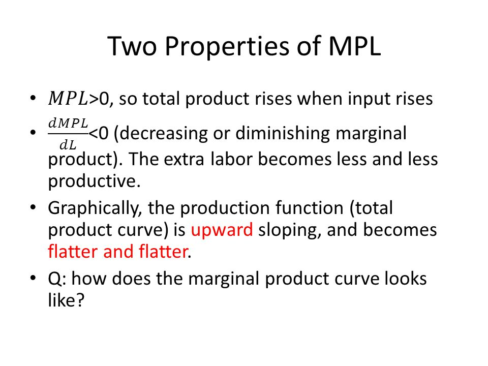 Two Properties of MPL
