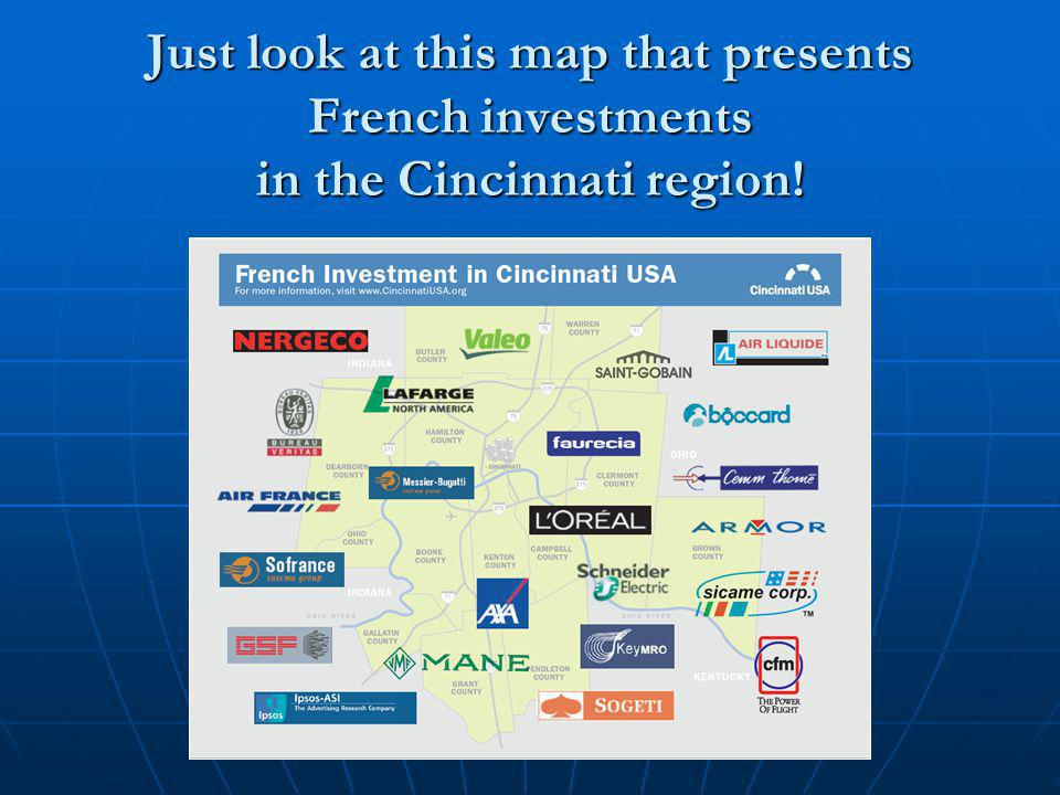 Just look at this map that presents French investments in the Cincinnati region!