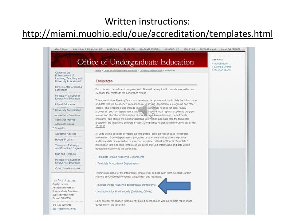 Written instructions: http://miami.muohio.edu/oue/accreditation/templates.html