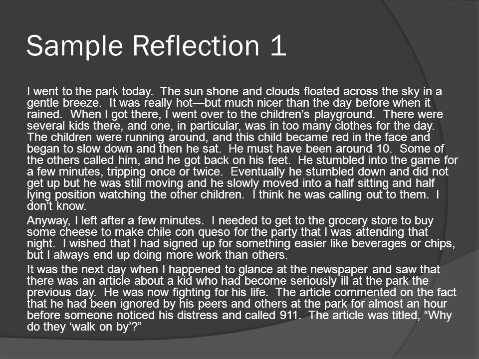 Sample Reflection 2 The event took place in the park.