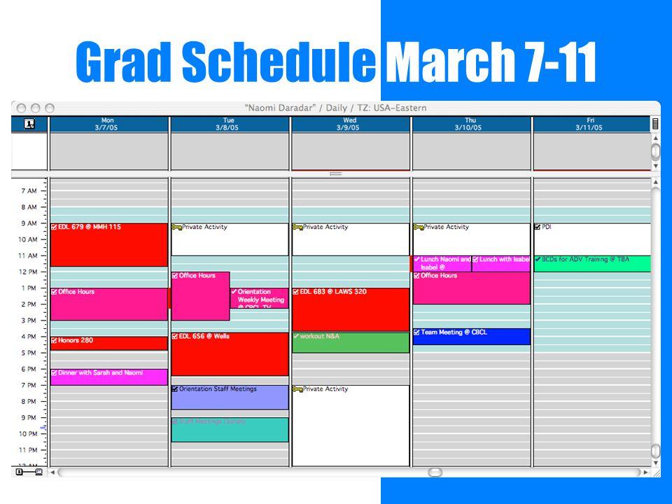Grad Schedule March 7-11