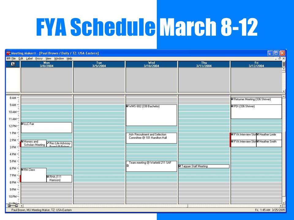 FYA Schedule March 8-12