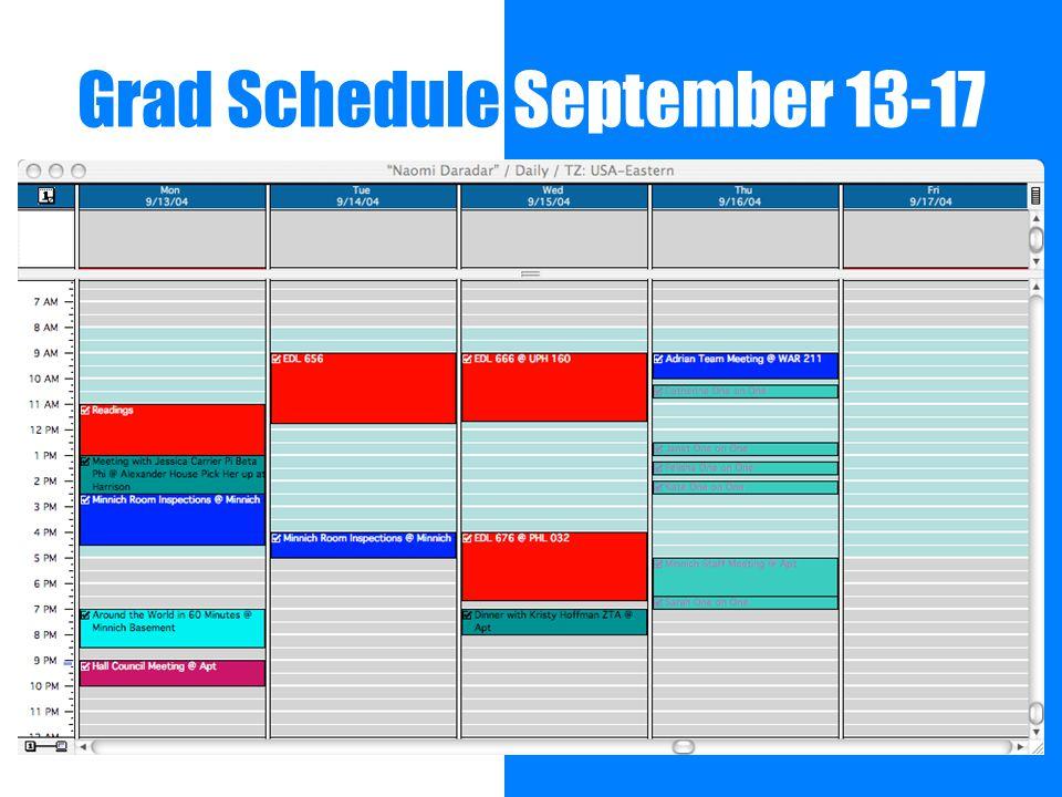 Grad Schedule September 13-17