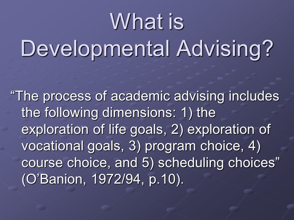 What is Developmental Advising.