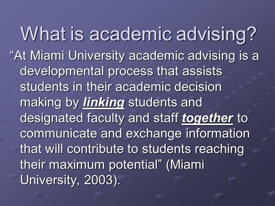 What is academic advising.