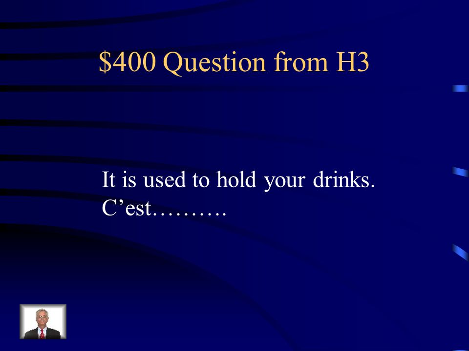 $300 Answer from H3 un couteau