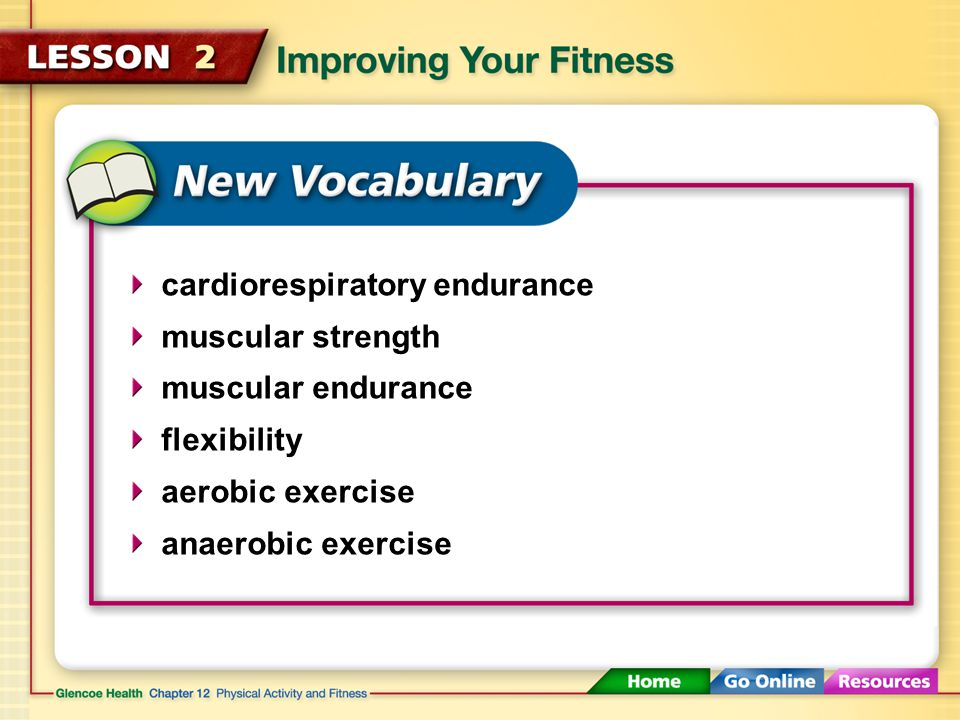 Different types of exercise can help you evaluate and improve the various elements of fitness.