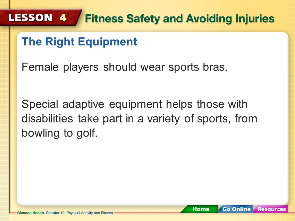The Right Equipment For contact sports, male players should wear a cup to protect the groin.