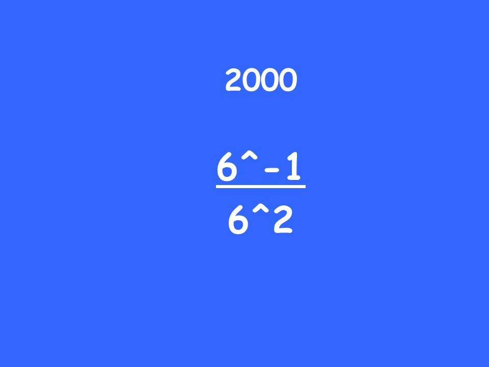 2000 6^-1 6^2