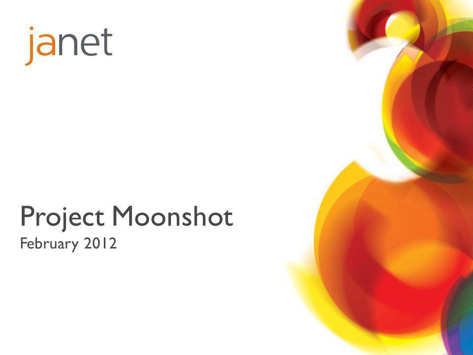 Project Moonshot February 2012