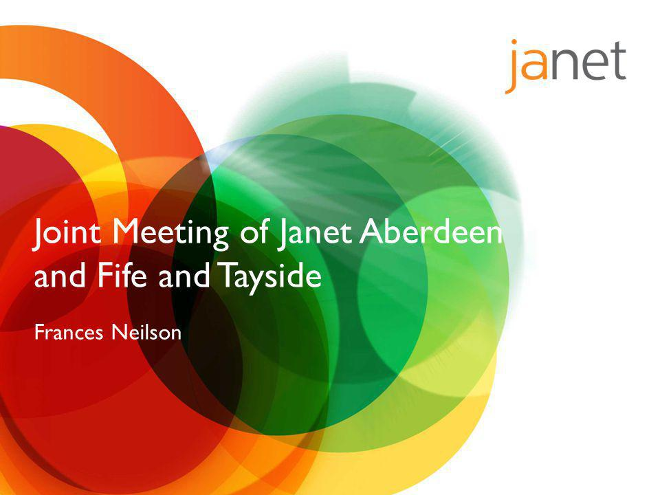 Joint Meeting of Janet Aberdeen and Fife and Tayside Frances Neilson