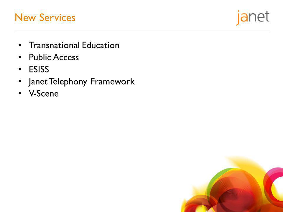 Transnational Education Public Access ESISS Janet Telephony Framework V-Scene New Services