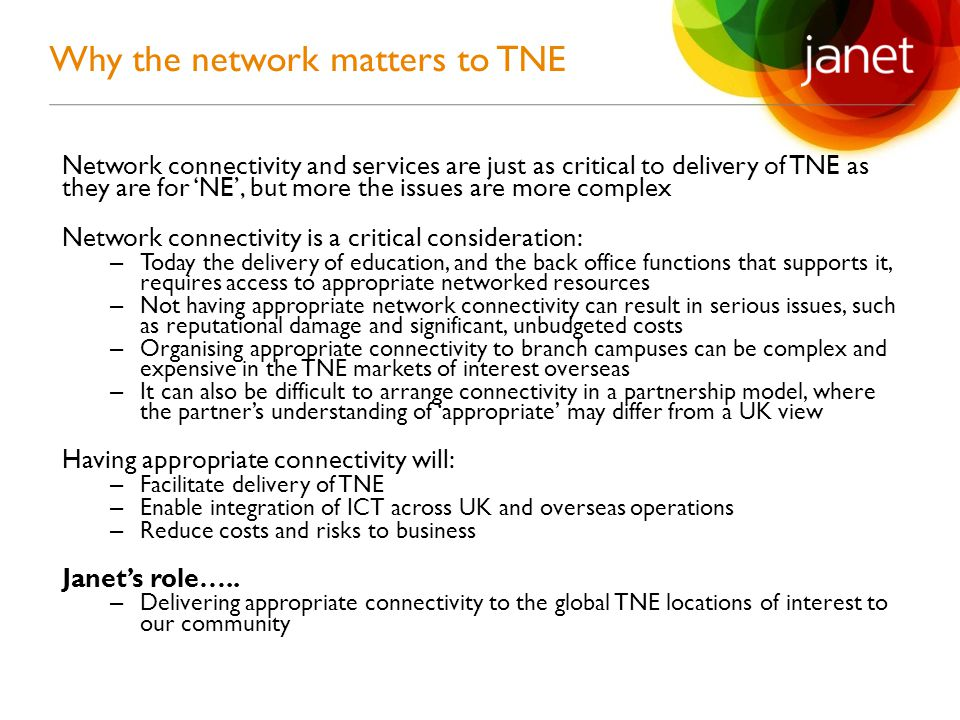 'Janet will help to enable its community to deliver its TNE activities within the global markets of interest.