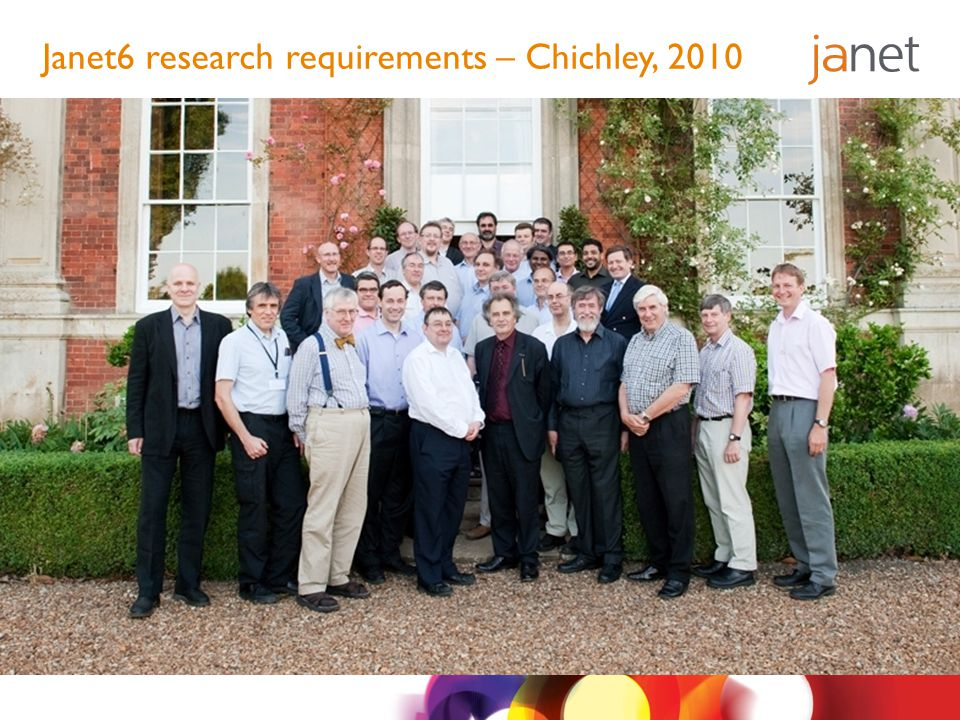 Janet6 research requirements – Chichley, 2010