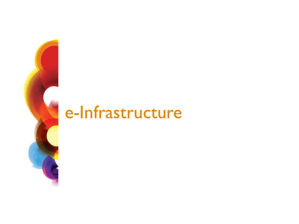 e-Infrastructure