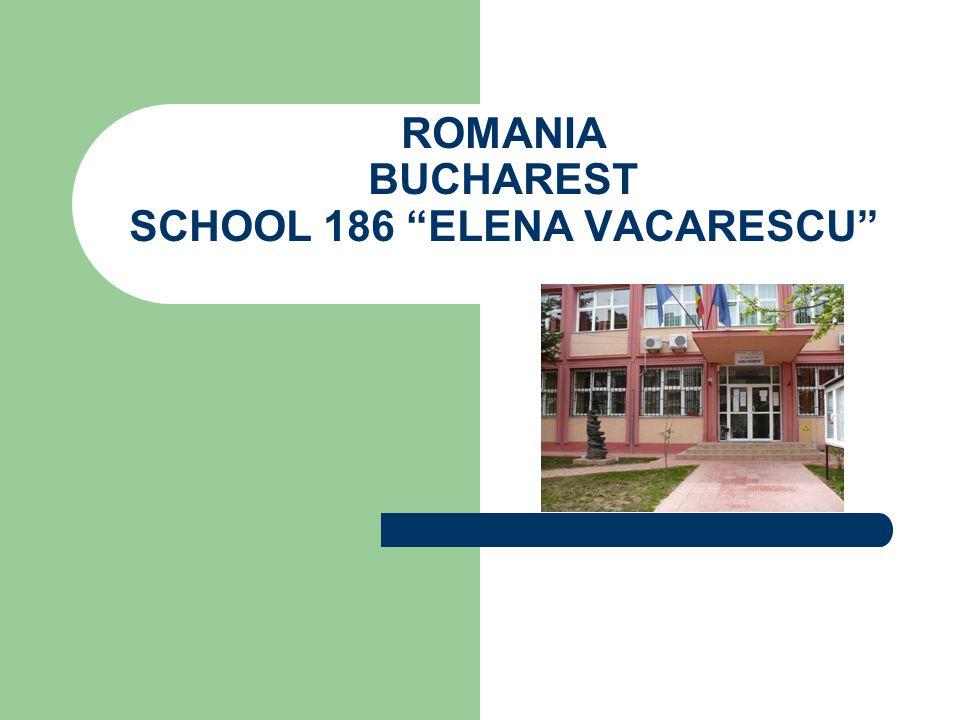 ROMANIA BUCHAREST SCHOOL 186 ELENA VACARESCU