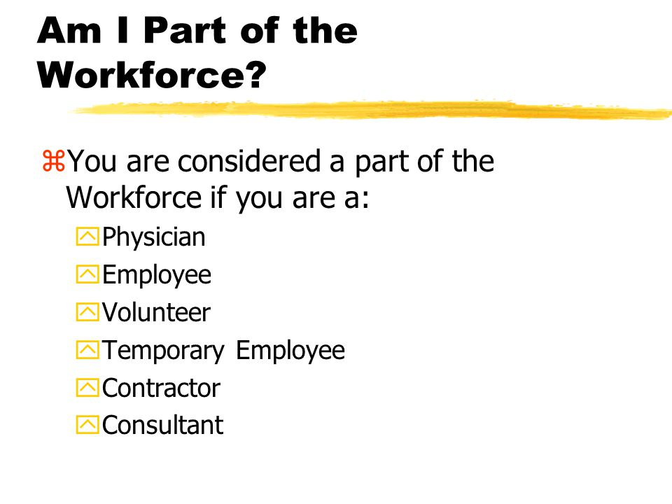 Who Must Follow the Law? zHealthcare Providers (and their Workforce) yAnyone who provides services, care, or supplies that relate to the health of a p