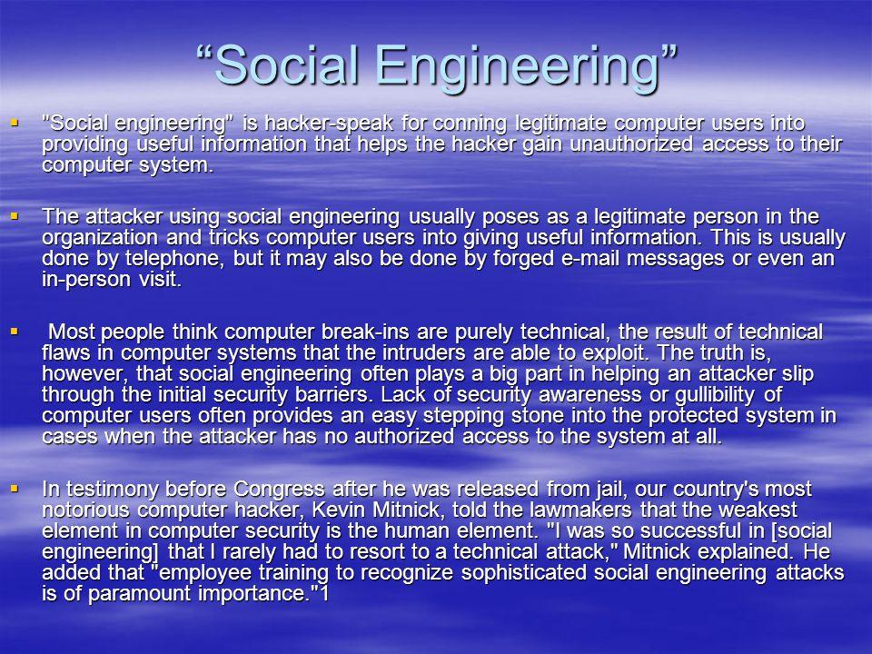 """""""Social Engineering"""" """