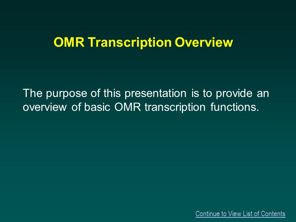 For Additional Information Continue to Additional Information about OMR