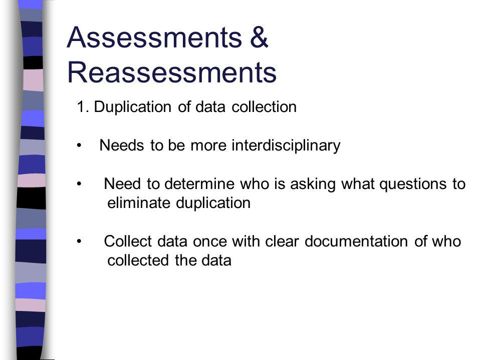 Assessments & Reassessments 1.