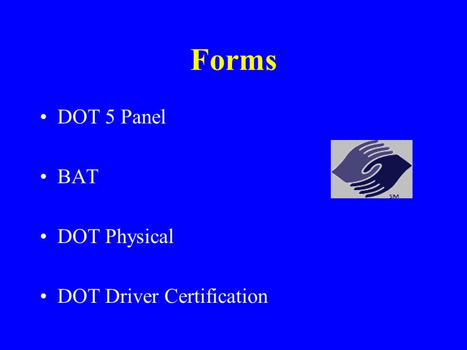 Forms DOT 5 Panel BAT DOT Physical DOT Driver Certification