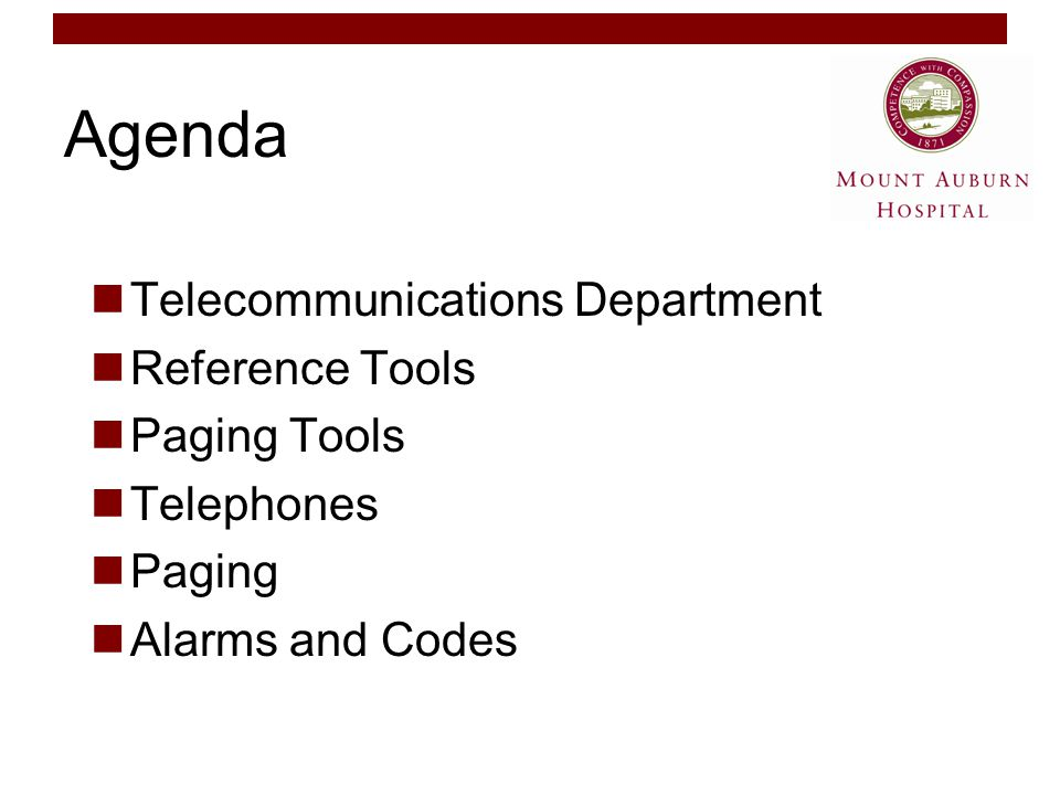 Agenda Telecommunications Department Reference Tools Paging Tools Telephones Paging Alarms and Codes