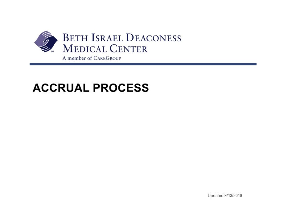 ACCRUAL PROCESS Updated 9/13/2010