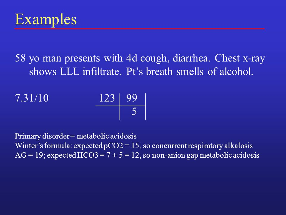 Examples 58 yo man presents with 4d cough, diarrhea.