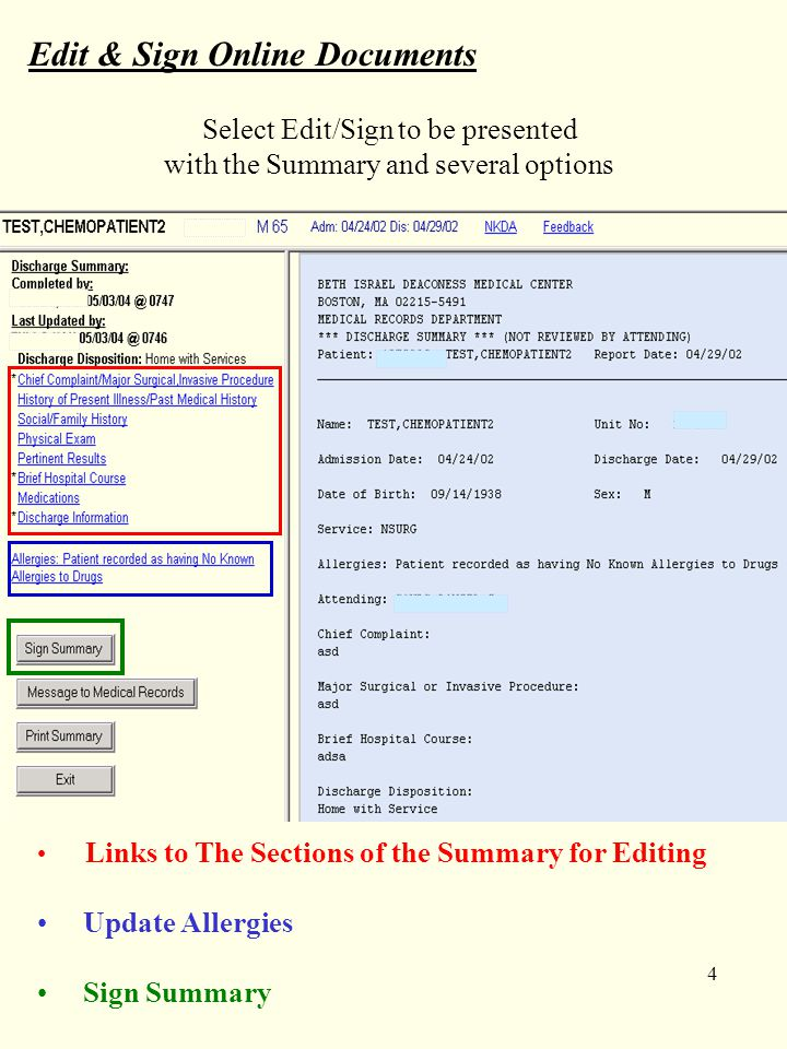 4 Edit & Sign Online Documents Select Edit/Sign to be presented with the Summary and several options Links to The Sections of the Summary for Editing