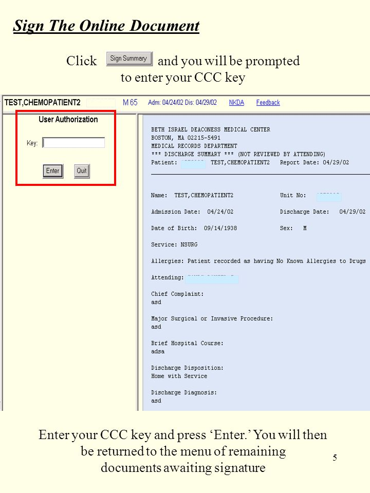 5 Sign The Online Document Click and you will be prompted to enter your CCC key Enter your CCC key and press 'Enter.' You will then be returned to the menu of remaining documents awaiting signature