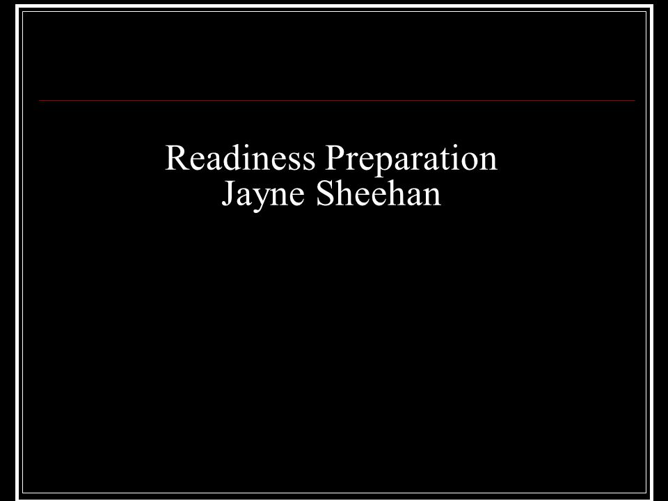 Readiness Preparation Jayne Sheehan