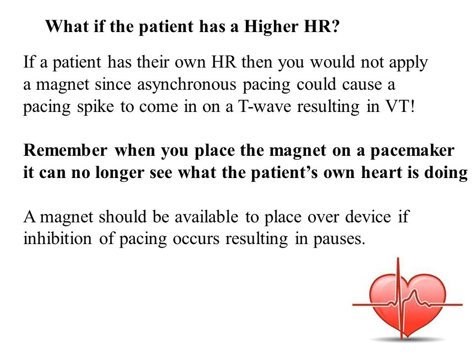 What if the patient has a Higher HR.