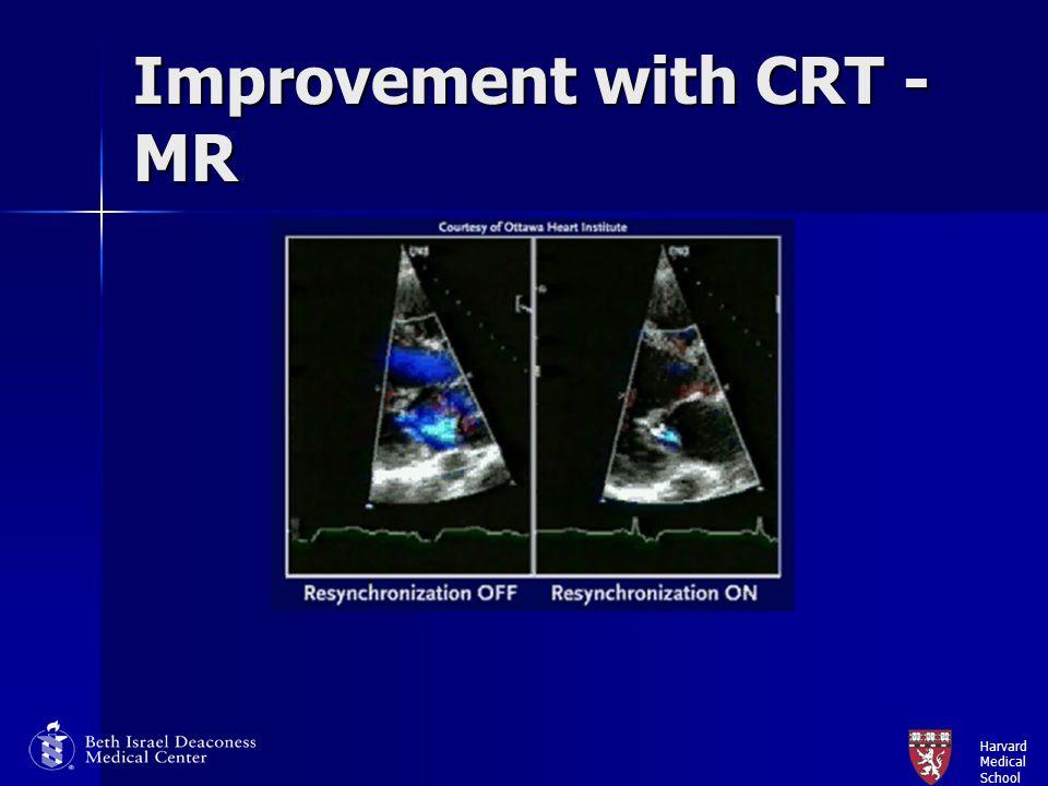 Harvard Medical School Improvement with CRT - MR