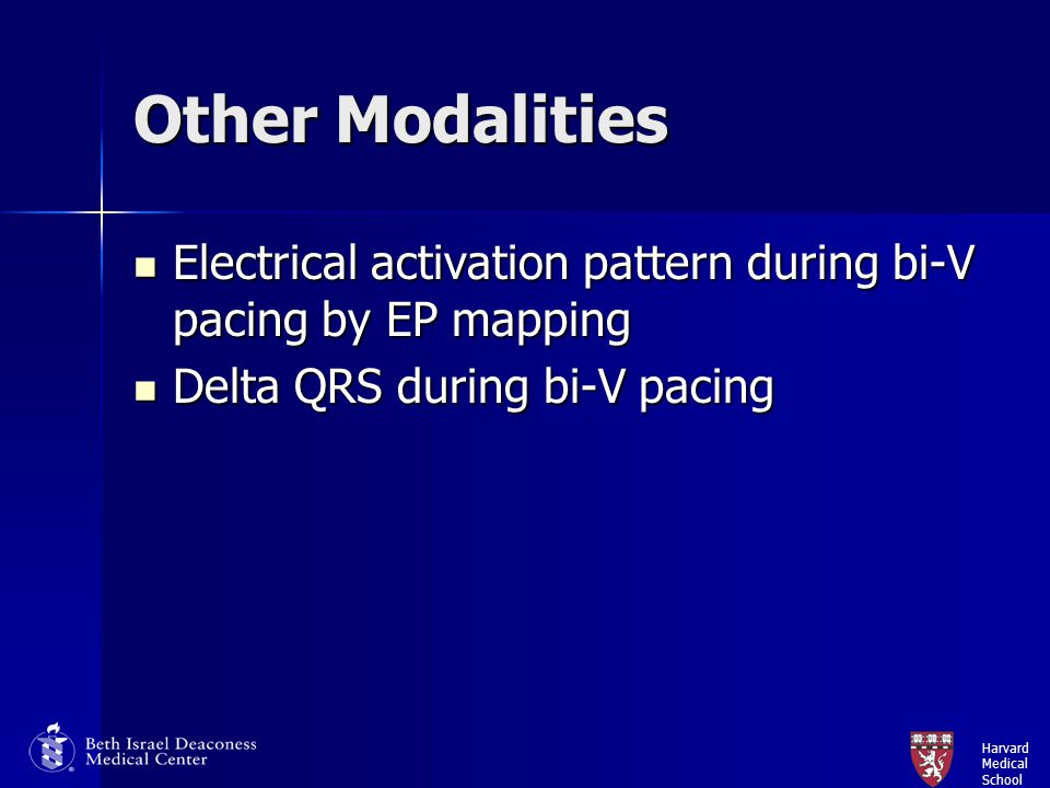 Harvard Medical School Other Modalities Electrical activation pattern during bi-V pacing by EP mapping Electrical activation pattern during bi-V pacin