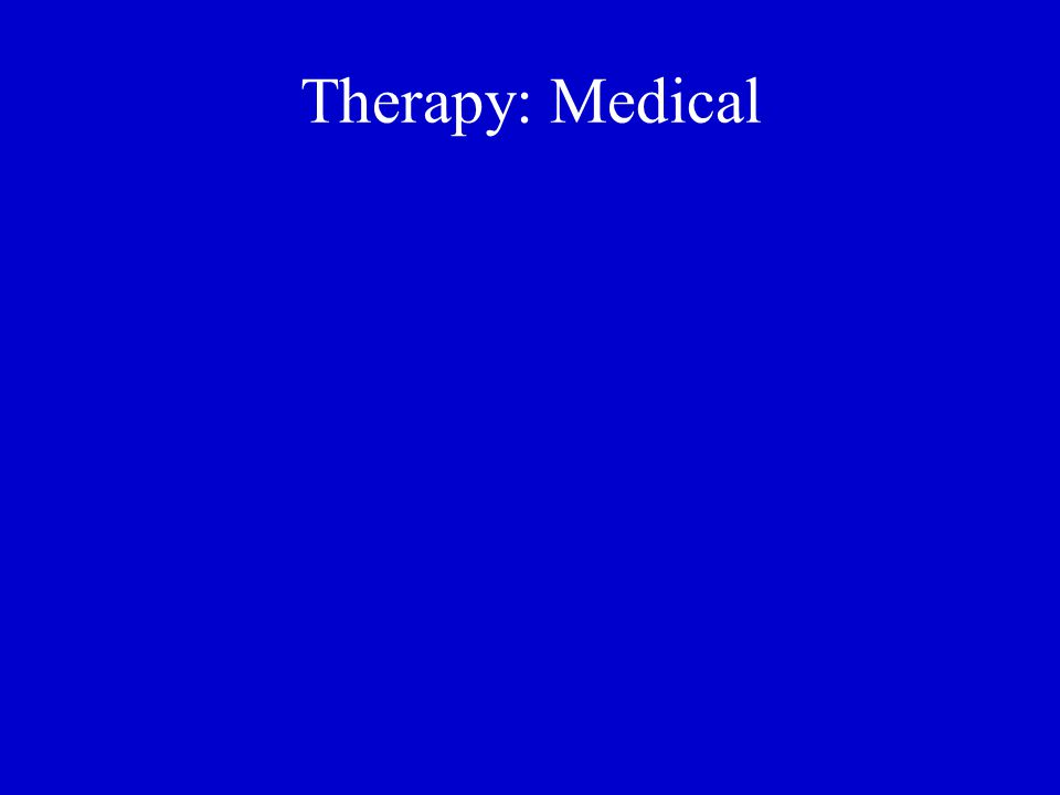 Therapy: Medical
