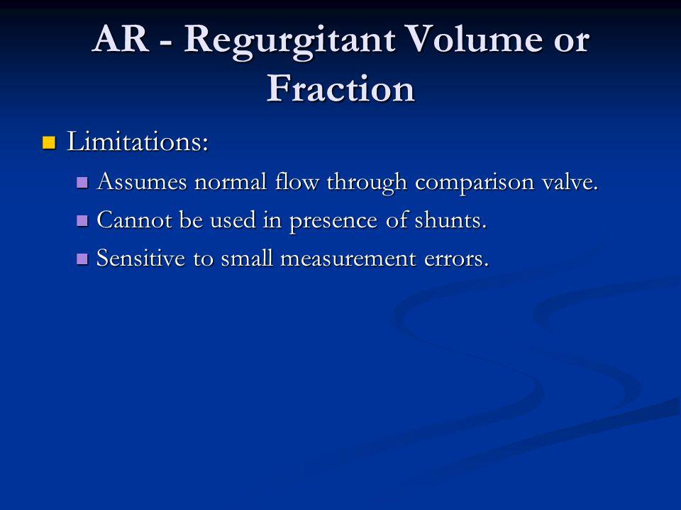 Limitations: Limitations: Assumes normal flow through comparison valve. Assumes normal flow through comparison valve. Cannot be used in presence of sh