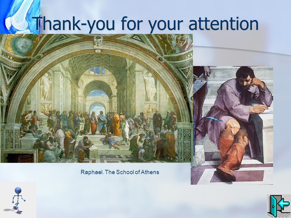 Thank-you for your attention Raphael. The School of Athens