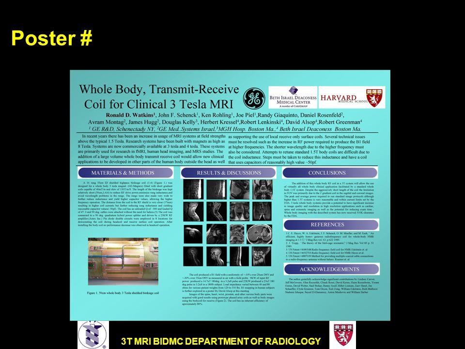 3T MRI BIDMC DEPARTMENT OF RADIOLOGY Poster #