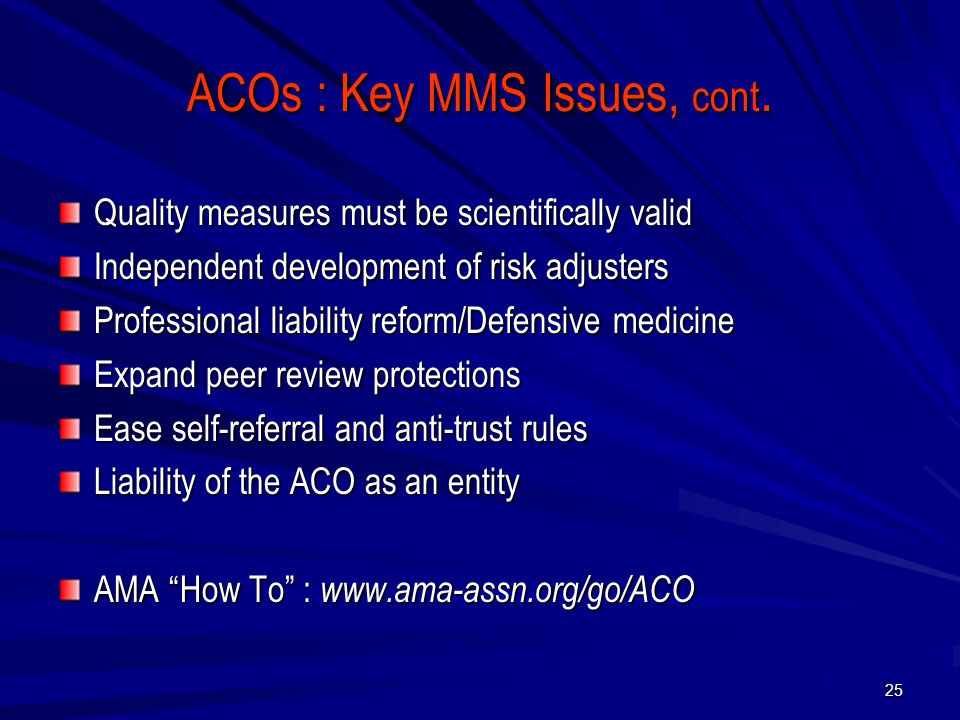 ACOs : Key MMS Issues, cont.