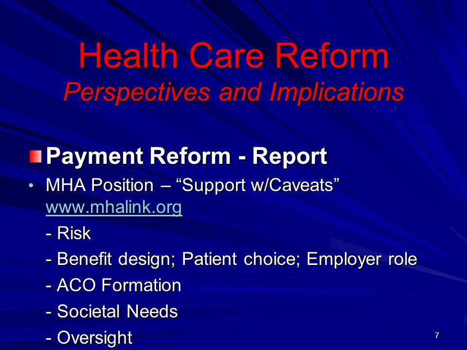 Defensive Medicine – Medical Malpractice Reform 112 th Congress – renewed interest post ACA MMS supports University of Michigan Model initiated in 2001 Culture of patient safety, apology, investigatory period, access to court if necessary Open cases fell from 300 to fewer than 60 Premiums have dropped dramatically; for example, annual OB/GYN premiums are $30,000 compared to approximately $100,000 outside of the system.