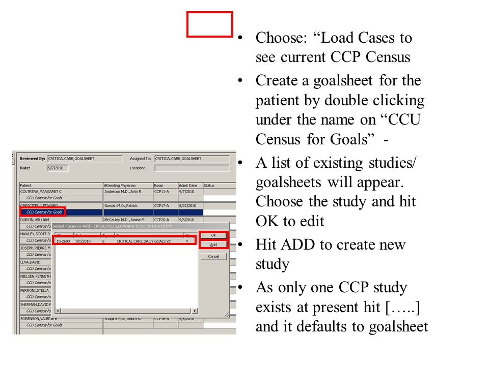 """Choose: """"Load Cases to see current CCP Census Create a goalsheet for the patient by double clicking under the name on """"CCU Census for Goals"""" - A list"""