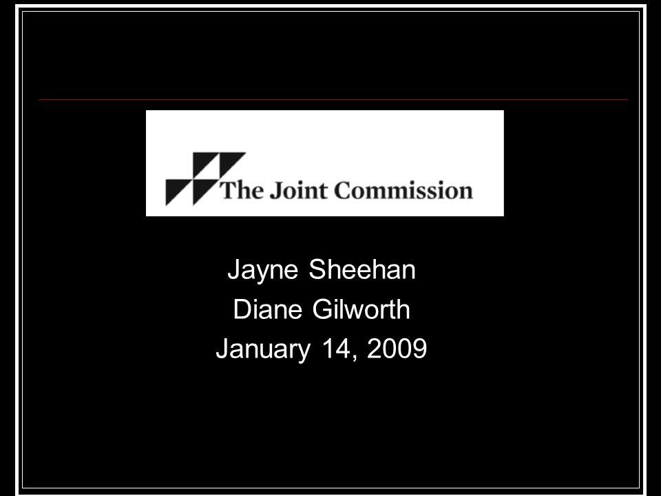 Jayne Sheehan Diane Gilworth January 14, 2009